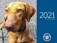 The cover of the calendar features Kajla, who was voted as TSA's 2020 Cutest Canine Contest Winner. This Vizsla works out of Daniel K. Inouye International Airport in Honolulu, Hawaii. (TSA photo)