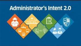 Administrator's Intent 2.0 In Context